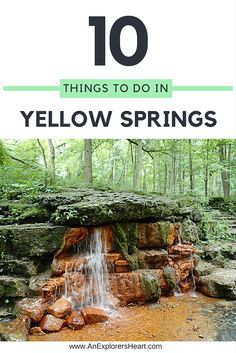 Discover 10+ Things to do in Yellow Springs, Ohio -- Click to see them all on AnExplorersHeart.com