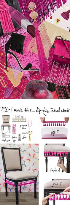 P.S.-I made this...Dip-Dye Tassel Chair #PSIMADETHIS #DIY #INSPIRATION #COLLAGE