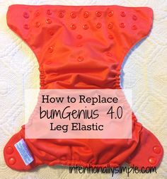 Replacing the leg elastic in bumGenius 4.0 cloth diapers is super easy and helps your baby get more wear out of your cloth diapers.