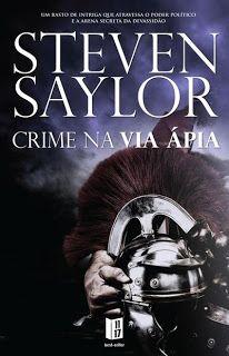 .   Dos Meus Livros: Crime na Via Ápia - Steven Saylor