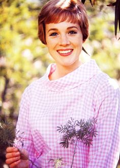 Julie Andrews, definitely one of my acting/singing role models!