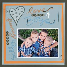 Love These Boys Chalboard Scrapbook Page