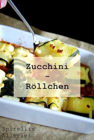 Spirellis Allerlei - Gefuellte Zucchini Feta Rolle