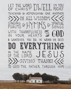 Colossians 3:16-17                                                                                                                                                                                 More