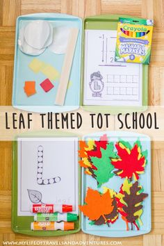 Leaf Themed Tot School: Eight leaf themed Tot Trays to help teach toddlers. From tracing to color to painting... it is all about leaves!