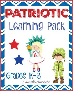 Perfect for Veteran's Day, Memorial Day, and Fourth of July, this free patriotic learning pack is suitable for grades K-3. | thissweetlifeofmine.com