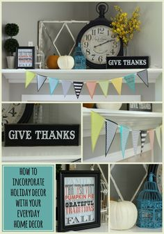 How to incorporate Holiday Decor with your everyday Home Decor! Great ideas & tips!