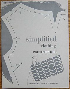 Vintage Simplified Clothing Construction Book Home and Garden Bulletin No. 59. $3.95, via Etsy.