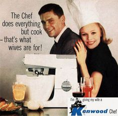 Tiara. This ad is very plainly telling us that this mixer can do everything, but cook, which it shouldn't because that's what wives are for. Thus saying that women are meant to cook and do nothing else. It's a stereotyped ad because it's saying that women can't do anything.
