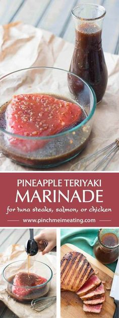 This pineapple teriyaki marinade is my absolute favorite way to prepare tuna steaks, but you can also use it on salmon or chicken, or even as a salad dressing! (Whole Chicken Marinade) Marinade Für Steak, Sauce For Tuna Steak, Grilled Tuna Steaks, Tuna Steak Recipes, Seared Salmon Recipes, Fish Recipes, Seafood Recipes, Cooking Recipes, Shrimp Marinade