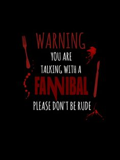 Warning Fannibal - HANNIBAL Art Print