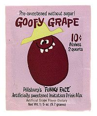 "Goofy Grape.  Funny Face Drink Mix.  ""Pre-Sweetened"" with SOMEthing...?!"