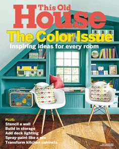 This Old House Magazine September 2016 Fashion Interior Home