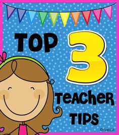 Top 3 Teacher Tips ~ Bright Ideas Blog Hop