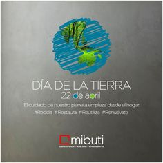 #DiaDeLaTierra #earthday #April22 #CuidemosElPlaneta #Recicla #Restaura #Reutiliza #Renúevate