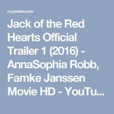 Jack of the Red Hearts Official Trailer 1 (2016) - AnnaSophia Robb, Famke Janssen Movie HD - YouTube