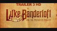 Watch and repin Luke Banderloft & The McFarven Pirates Trailer 3, HD
