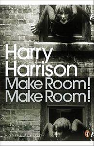 HARRY HARRISON Make Room! Make Room!, 2009