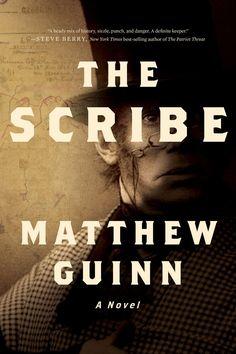 The Scribe by Matthew Guinn (Paperback) Autumn 2016