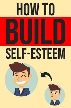 How to BUILD Self-Esteem! FIVE Powerful and Effective Tips!  #selfesteem #buildselfesteem #improveselfesteem #selfhelp #improveself #improvement #boostselfesteem #increaseselfesteem #howto #howtobuildselfesteem #howtoboostselfesteem #howtoimproveselfesteem #selfimprovement