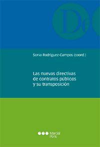 Las nuevas directivas de contratos públicos y su transposición.     Marcial Pons, 2016