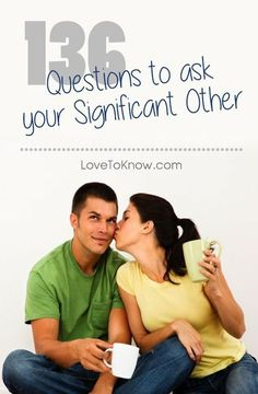 Getting to know your boyfriend or girlfriend better is critical to creating a lasting relationship. Whether your relationship is brand new, or you have been together for a while, asking questions - both serious and fun - is a great way to get to know them better and spark meaningful conversation. | 136 Questions to Ask Your Significant Other from #LoveToKnow