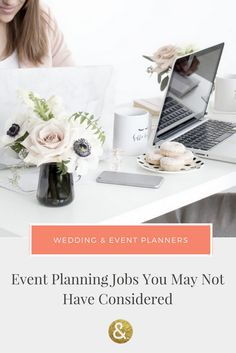 Event Planning Jobs You May Not Have Considered Blog For Wedding Industry Professionals