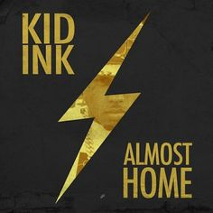 Kid Ink – Dream Big