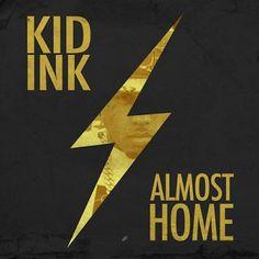 Kid Ink – Dream Big