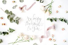 Be happy. Be bright. Be you. by Floral Deco on @creativemarket