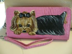 Pretty in PINK, handpainted yorkie wallet...love it..on ebay by misspaintsalot.
