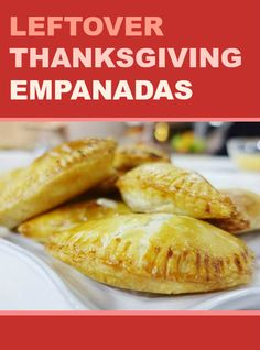 Many of you are waking up to a fridge full of leftovers. Try something different by transforming all the turkey and trimmings into delicious empanadas.