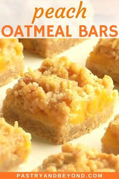 Summer Dessert Recipes, Easy Desserts, Easy Sweets, Finger Desserts, Peach Crumble Bars, Crumble Topping, Peach Oatmeal, Oatmeal Bars, Oatmeal Dessert