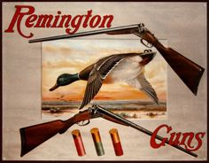 Remington Shotguns Duck Hunting Sporting Cartridges Rifles Retro Vintage Poster , *** You can get additional details at the image link. (This is an affiliate link) Hunting Signs, Hunting Art, Duck Hunting, Waterfowl Hunting, Hunting Crafts, Hunting Stuff, Camping Crafts, Vintage Tin Signs, Vintage Metal