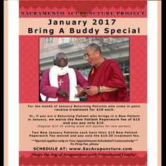 JANUARY 2017 Bring A Buddy Special Runs 1/1-1/31  For the month of January Returning Patients who come in pairs receive treatment for $10 each  Or, if you are a Returning Patient who brings in a New Patient in January, we waive the New Patient Paperwork fee of $15 (Regular $15-35 Sliding Scale Treatment Rate Still Applies)  Two New January Patients each have their $15 New Patient Paperwork fee waived and pay only the $15-35 treatment fee. ***Special applies only to Two Appointments Scheduled…