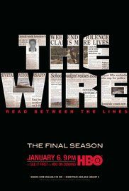 The Wire (2002) - Baltimore drug scene, seen through the eyes of drug dealers and law enforcement.