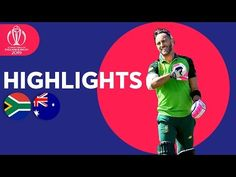 South Africa vs Australia - Match Highlights ICC Cricket World Cup 2019 South Africa vs Australia Recap South Africa Vs Australia, Mitchell Starc, Cricket Videos, David Warner, Icc Cricket, Man Of The Match, Match Highlights, Sporting Live, Cricket World Cup