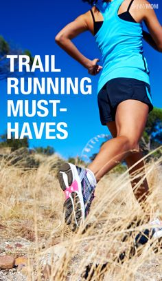 Here are the must-haves for trail running!