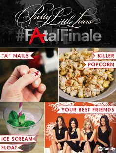 The Pretty Little Liars Fatal Finale is Tuesday, August 26, 2014 at 8/7c -- start planning your viewing party now! You'll need your phone, our Killer Popcorn (see recipe on our board), your friends, PLL nails and an Ice Scream Float (see recipe on our board).