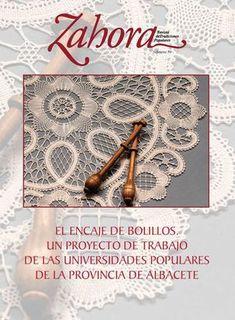 Zahora 59. EL ENCAJE DE BOLILLOS. UN PROYECTO DE TRABAJO DE LAS UNIVERSIDADES POPULARES DE LA PROVINCIA DE ALBACETE