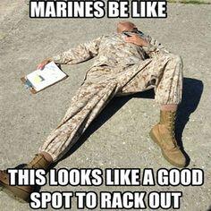Marines Be Like - Military humor Military Quotes, Military Humor, Military Life, Military Army, Military Academy, Marine Corps Memes, Us Marine Corps, Once A Marine, Marine Mom