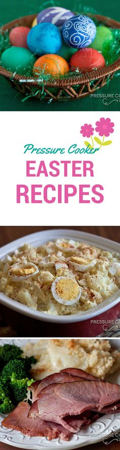 Easter Pressure Cooker Recipes from Pressure Cooking Today