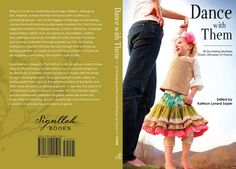 front and back book covers   ... of both the front and back covers. The book is called Dance with Them