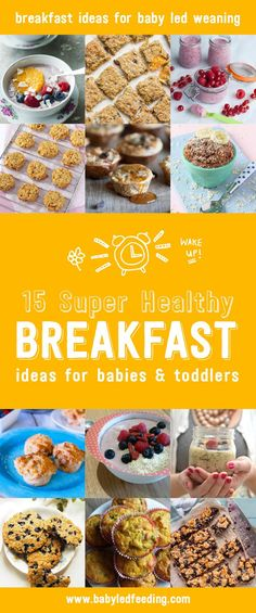15 super healthy breakfast ideas for baby led weaning. These healthy breakfasts are all kid approved and totally delicious for little ones. via @https://www.pinterest.com/babyledfeeding #babyledweaning #blw #kidfood #kidfriendly #kidfriendlyrecipe #familyfood #familyrecipe