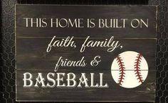 This Home is Built on Faith, Family, Friends and Baseball Sign – Spor Baseball Tips, Baseball Crafts, Baseball Quotes, Baseball Party, Baseball Season, Baseball Games, Baseball Mom, Baseball Stuff, Baseball Display