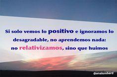 #frases de #AnaLombard #idstress #gestionestres #calma #relax #relativizar #aceptacion enlacebcn.com idstress.com
