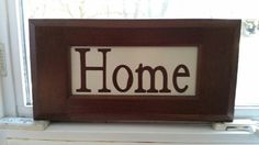 Check out this item in my Etsy shop https://www.etsy.com/listing/267977169/home-sign-home-decor