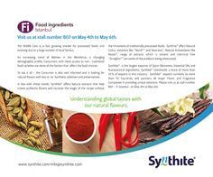 """#FiIstanbul :- Visit us at stall number B07 on May 4th to May 6th. Synthite® offers #NaturalExtracts that help create authentic #flavors and recreate the magic of the recipe without the limitations of traditionally processed #foods. #Synthite offers #NaturalColour solutions like """"#Necol®"""" and #Vextrano®, #NaturalAntioxidants like #NeaOx®, range of extracts which is solvent and chemical free """"#Straights®"""" are some of the products being showcased."""