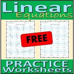 Linear Equations - Free practice problems worksheets by Rethink Math Teacher