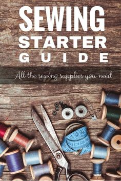 Want to sew for yourself, don't know where to start? This starter guide will get you on the right track with the 8 sewing supplies you need!